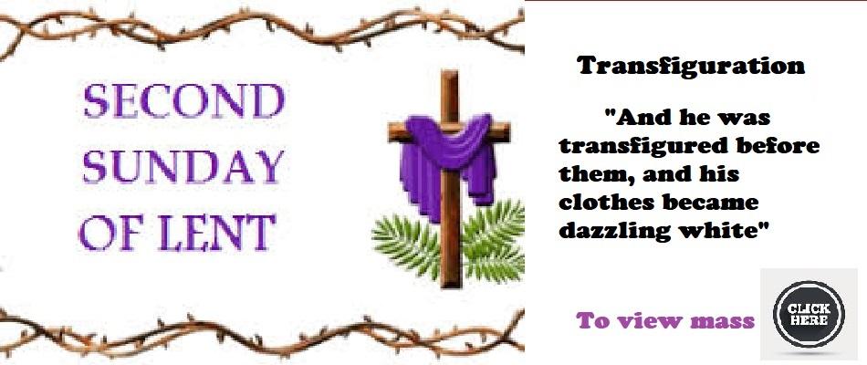 2nd Sunday of Lent 2021